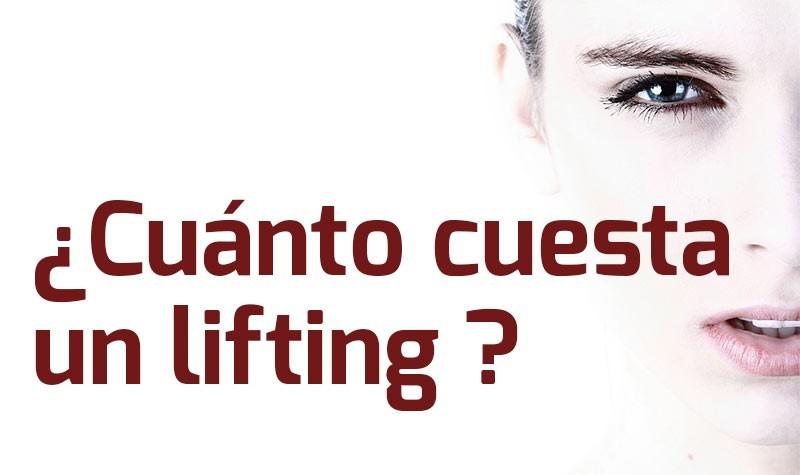Precio Lifting – ¿Cuánto cuesta hacerse un lifting facial?
